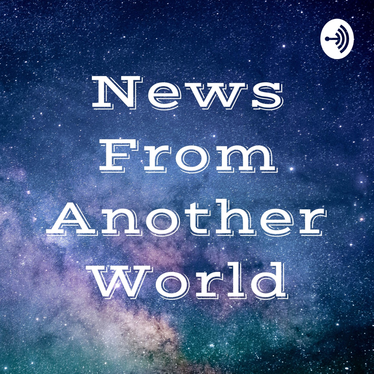 News From Another World