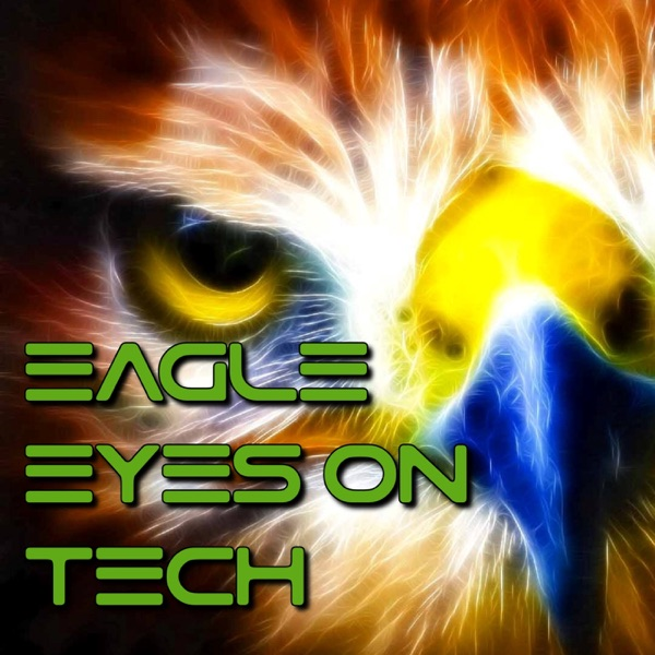 Eagle Eyes On Tech