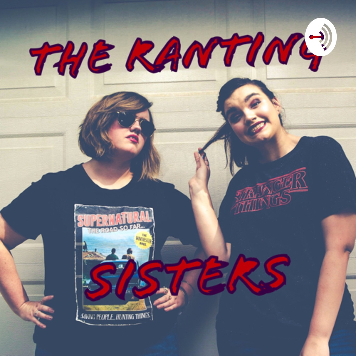 The ranting sisters
