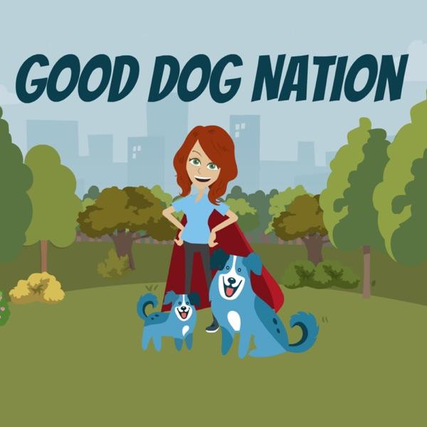 Good Dog Nation