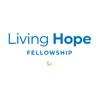 Living Hope Fellowship Podcast artwork