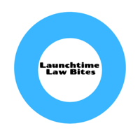 Launchtime Law Bites podcast