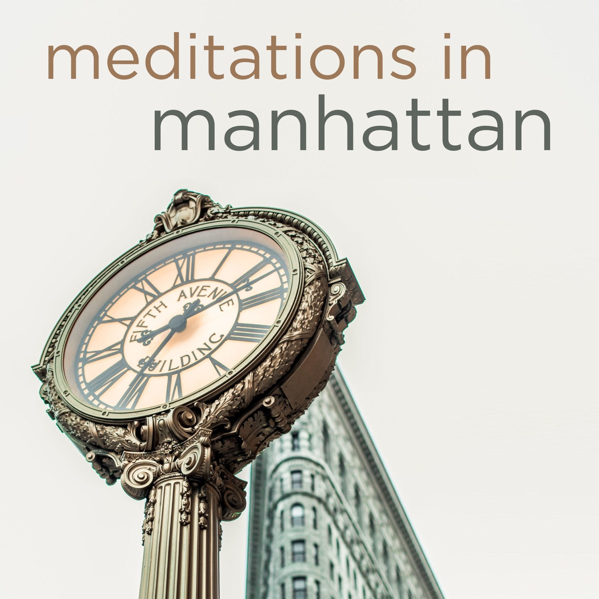 Meditations in Manhattan