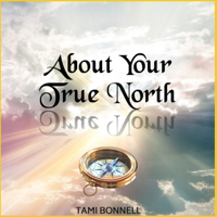 About Your True North podcast