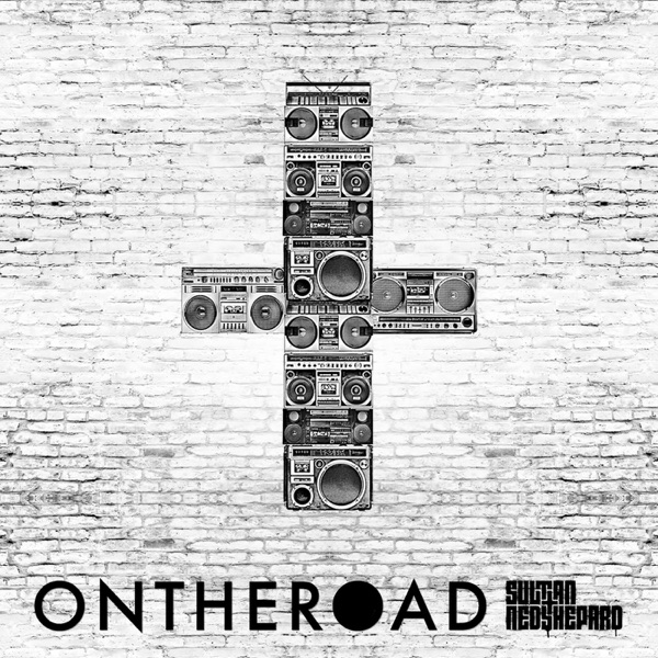 Sultan + Shepard presents On The Road