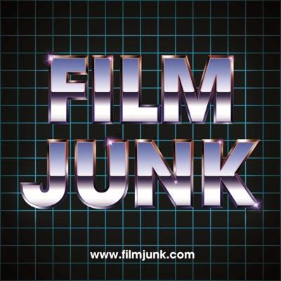 Film Junk Podcast:FilmJunk.com