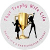 That Trophy Wife Life Comedy Show artwork