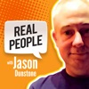 Real People, With Jason Dunstone - Consumer Insights, Market Research, Customers, Design Thinking and More