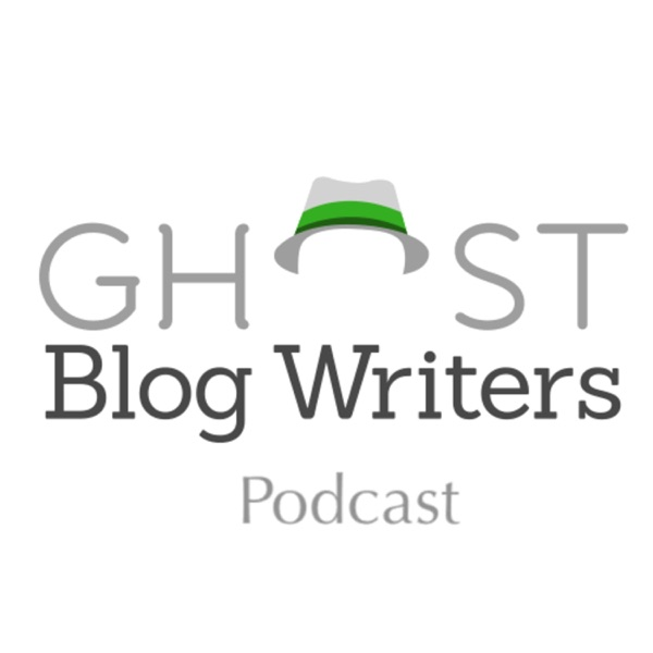 Ghost Blog Writers Podcast