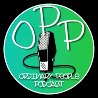 Ordinary People Podcast podcast