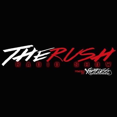 The Rush Radio Show:Fearless Entertainment
