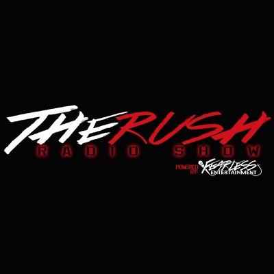 The Rush Radio Show:Fearless Entertainment