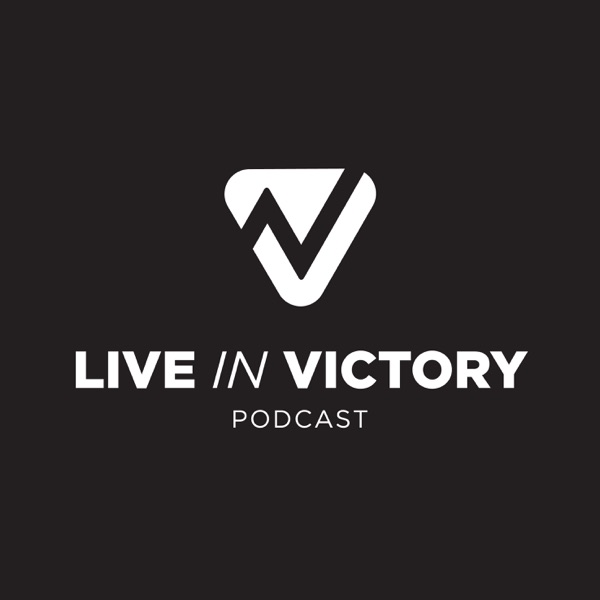 Live In Victory podcast