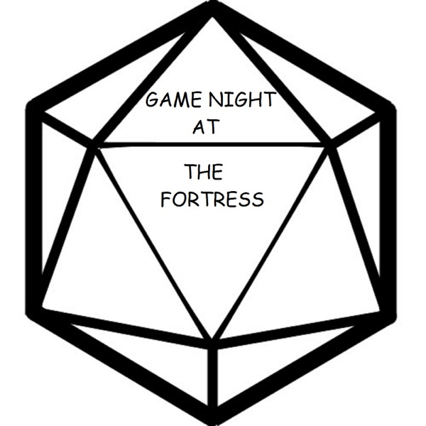 Game Night at the Fortress -