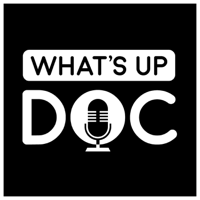 What's Up Doc podcast