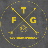 Fade To Gray podcast