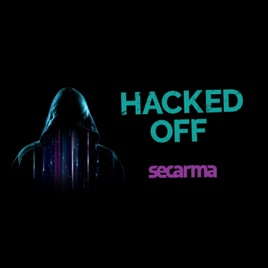 Hacked Off on Apple Podcasts