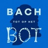 Bach tot op het bot
