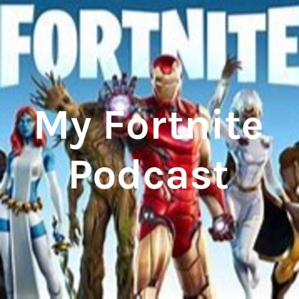 My Fortnite Podcast