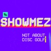 SHOWMEZ artwork