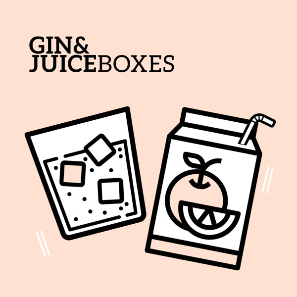 Gin & Juice Boxes