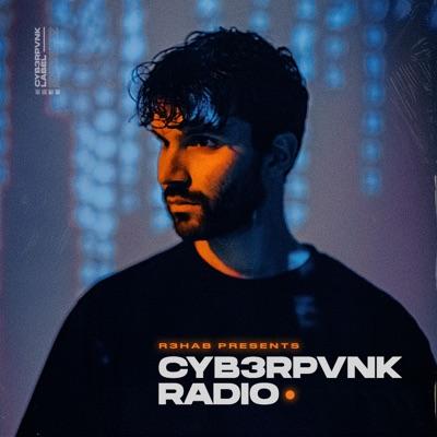 CYB3RPVNK Radio:R3HAB