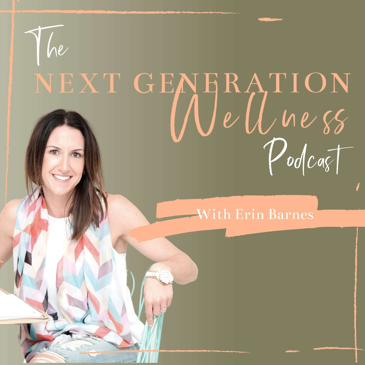 The Next Generation Wellness Podcast