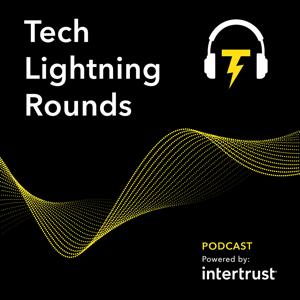 Tech Lightning Rounds