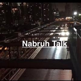 Nabruh Talk : Nabruh Talk: Feat 'Dante Carter' aka Catcher