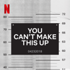 You Can't Make This Up - Netflix