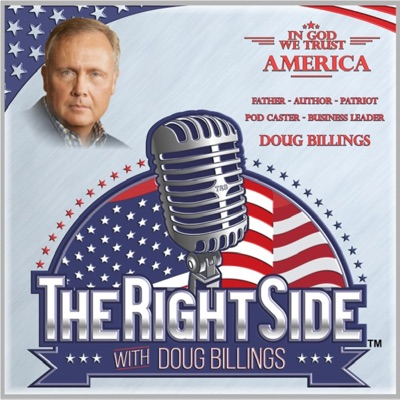 The Right Side with Doug Billings:Doug Billings