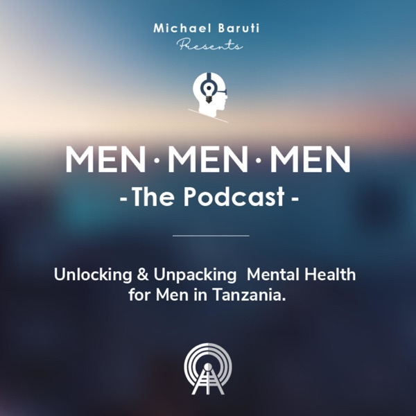 Men The Podcast