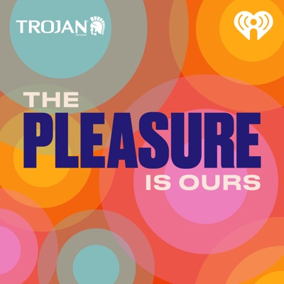 The Pleasure Is Ours:iHeartRadio