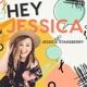 Hey Jessica