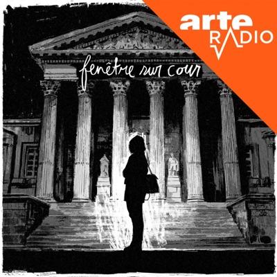 Fenêtre sur cour:ARTE Radio