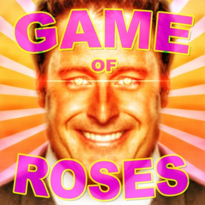 Game of Roses:Game of Roses