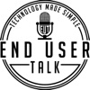 "End User Talk ""Technology Made Simple"" artwork"