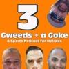 3 Gweeds + a Goke artwork
