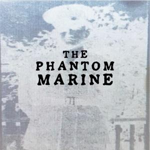 The Phantom Marine