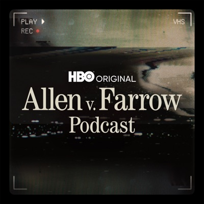 Allen v. Farrow Podcast:HBO