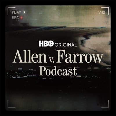 Allen v. Farrow Podcast:HBO