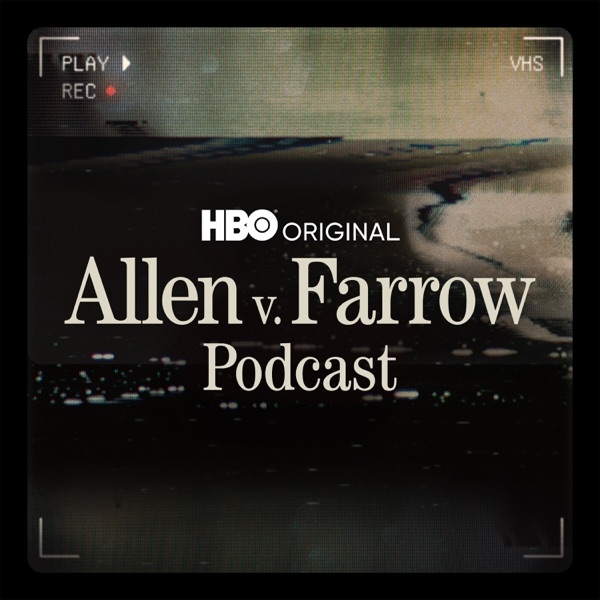 Allen v. Farrow Podcast