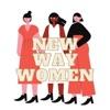 NEW WAY WOMEN artwork