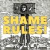 Shame Rules! artwork