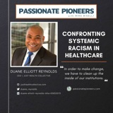 Confronting Systemic Racism in Healthcare