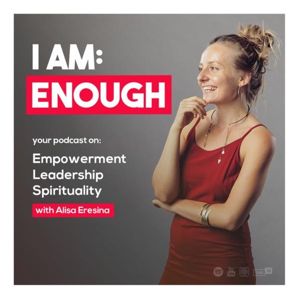 I AM: ENOUGH