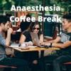 Anaesthesia Coffee Break artwork