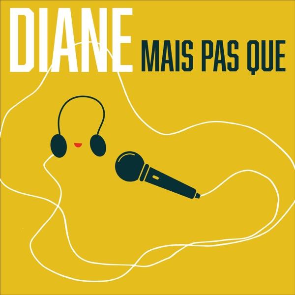 Diane mais pas que