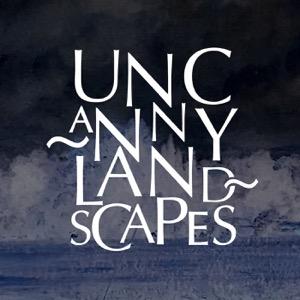 Uncanny Landscapes