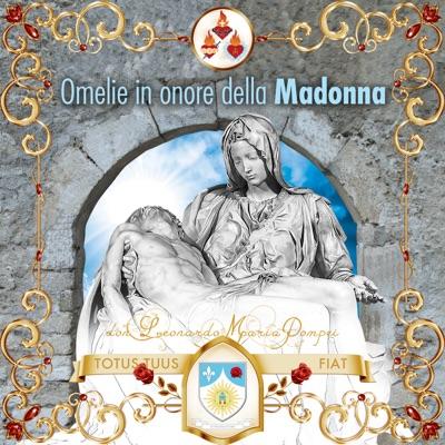 Omelie in onore della Madonna di don Leonardo Maria Pompei